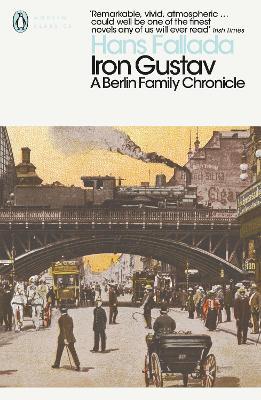 Iron Gustav: A Berlin Family Chronicle by Hans Fallada