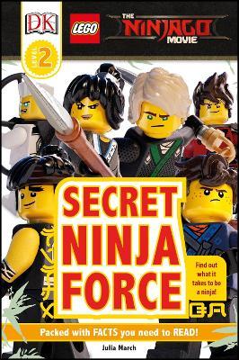 LEGO (R) NINJAGO (R) Movie (TM) Secret Ninja Force by DK