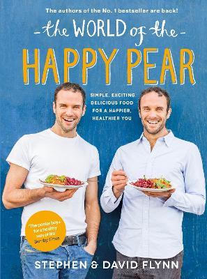 World of the Happy Pear by David Flynn