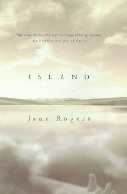 Island by Jane Rogers