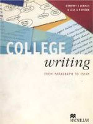 College Writing Student's Book by Dorothy Zemach