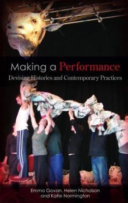 Making a Performance by Emma Govan