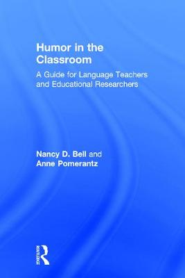 Humor in the Classroom by Nancy Bell