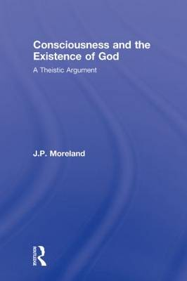 Consciousness and the Existence of God book