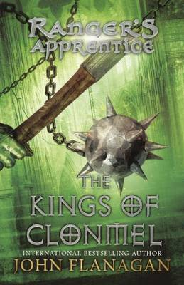 The Kings of Clonmel by John Flanagan