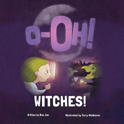 O-Oh Witches! by Ron Jon