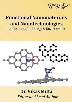Functional Nanomaterials and Nanotechnologies by Vikas Mittal