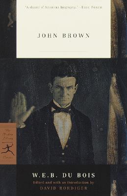 Mod Lib John Brown by W. E. B. DuBois