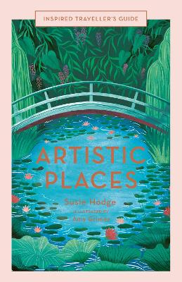 Artistic Places by Susie Hodge