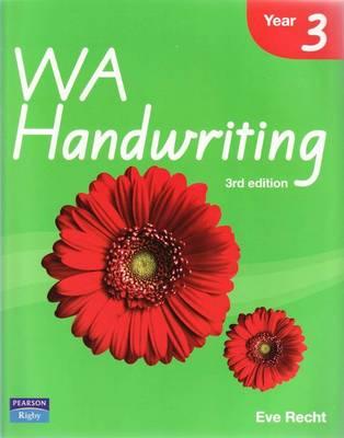 WA Handwriting Year 3 by Eve Recht