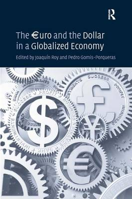 The EUROuro and the Dollar in a Globalized Economy book