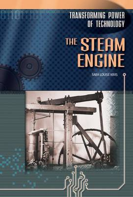 Steam Engine by Sara Louise Kras