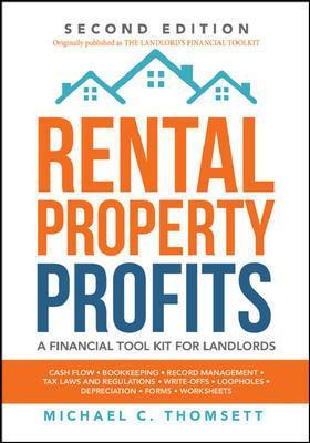 Rental-Property Profits: A Financial Tool Kit for Landlords by Thomsett