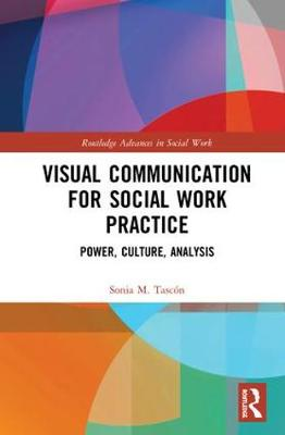 Visual Culture, Power and Social Work Practice book