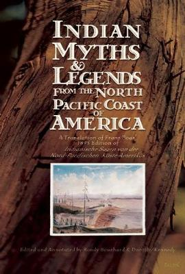 Indian Myths & Legends from the North Pacific Coast of America book