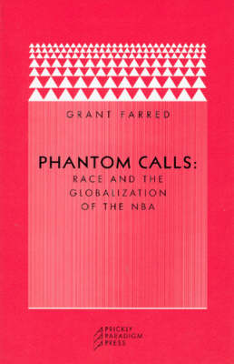 Phantom Calls by Grant Farred