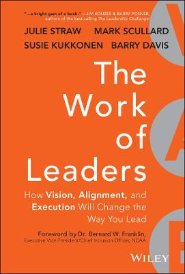 The Work of Leaders by Julie Straw