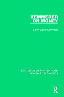 Kemmerer on Money book