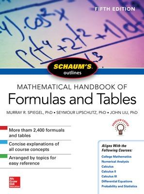 Schaum's Outline of Mathematical Handbook of Formulas and Tables, Fifth Edition by Seymour Lipschutz