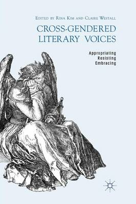 Cross-Gendered Literary Voices by R. Kim