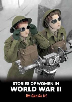Stories of Women in World War II by Andrew Langley