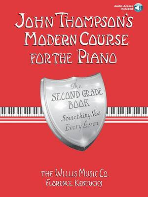 John Thompson's Modern Course for the Piano - The Second Grade Book book