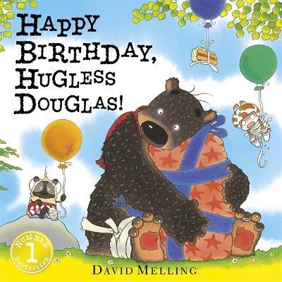 Happy Birthday, Hugless Douglas! Board Book by David Melling