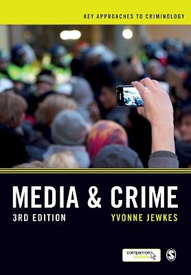 Media and Crime by Yvonne Jewkes