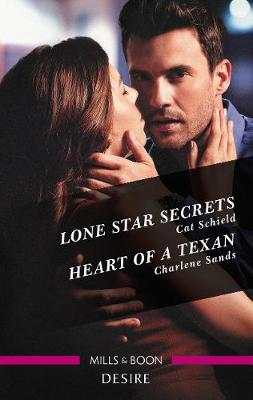 Lone Star Secrets/Heart Of A Texan by Charlene Sands