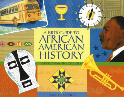 Kid's Guide to African American History book