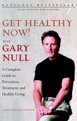 Get Healthy Now! With Gary Null book