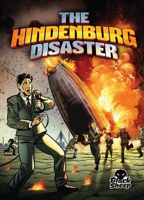 The Hindenburg Disaster by Chris Bowman