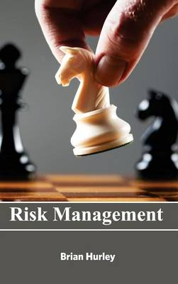 Risk Management by Brian Hurley