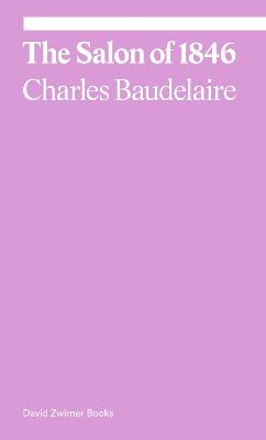 The Salon of 1846 by Charles Baudelaire