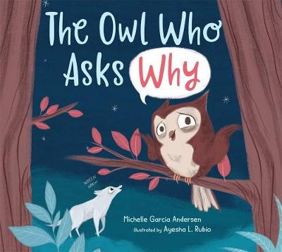 The Owl Who Asks Why book