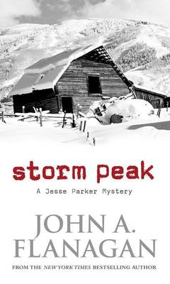 Storm Peak by John A Flanagan