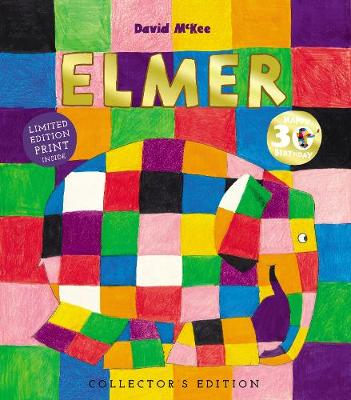 Elmer: 30th Anniversary Collector's Edition with Limited Edition Print by David McKee