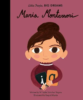 Maria Montessori by Isabel Sanchez Vegara