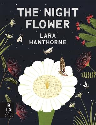 Night Flower by Lara Hawthorne