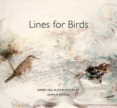Lines for Birds by Barry Hill