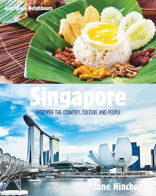 Australia's Neighbours: Singapore by Jane Hinchey