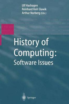 History of Computing: Software Issues by Ulf Hashagen