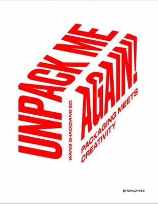 Unpack Me Again! by Wang Shaoqiang