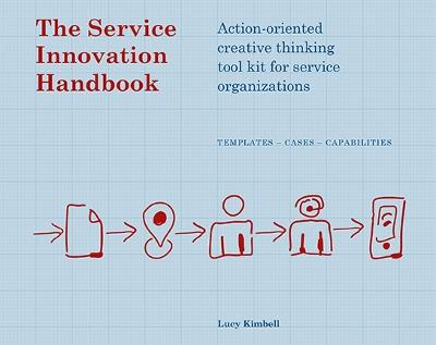 The Service Innovation Handbook by Lucy Kimbell