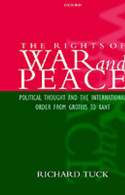 Rights of War and Peace by Richard Tuck
