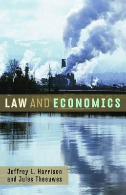Law and Economics by Jeffrey L. Harrison