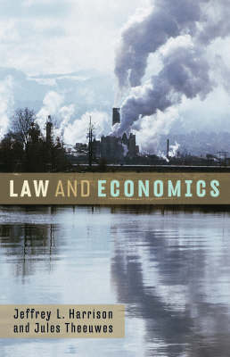 Law and Economics by Jeffrey L. Harrison