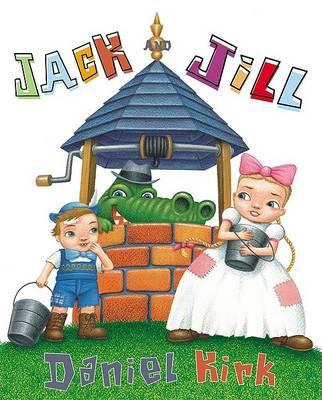 Jack & Jill by Daniel Kirk