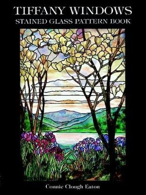 Tiffany Windows Stained Glass Pattern Book by Connie Clough Eaton