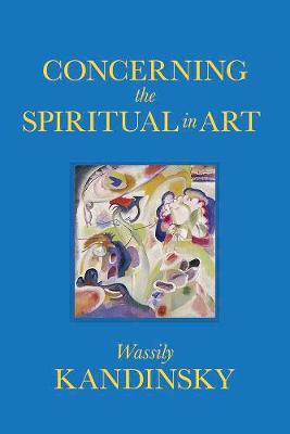 Concerning the Spiritual in Art book